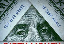 Dirty Money - Geld regiert die Welt