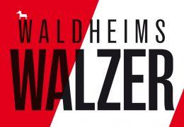 Waldheims Walzer