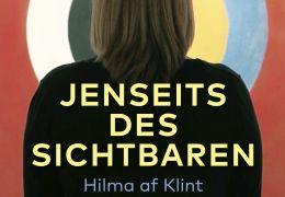 Jenseits des Sichtbaren - Hilma af Klimt
