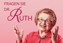 Fragen Sie Dr. Ruth - Dr. Ruth Westheimer
