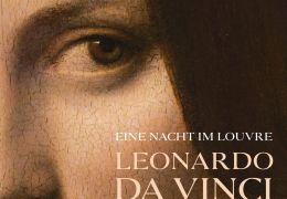 Eine Nacht im Louvre: Leonardo da Vinci