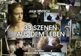 33 Szenen aus dem Leben - Plakat