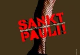 Sankt Pauli! Rausgehen – Warmmachen – Weghauen